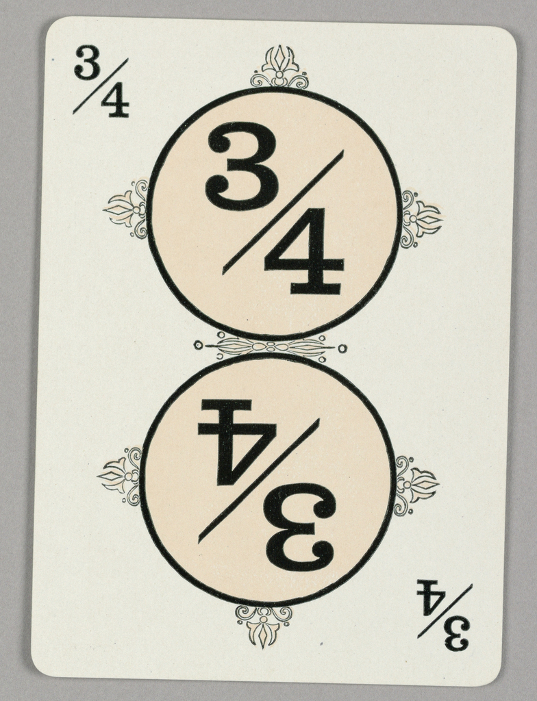 Rectangular format playing card with rounded edges, for use in an educational game on fractions. A symmetrical design, the fraction 3/4 in a pale pink circle at upper center surrounded by decorative motifs at top, bottom, left, and right; the number 3/4 printed in black at upper left. The lower portion of the card is a translated repeat of the design.
