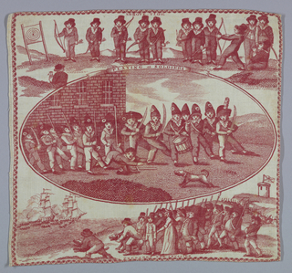 """Small square of cream colored cotton, printed, copperplate, in red.  Three scenes: center, in oval – boys in a schoolyard """"Playing at Soldiers [inscription above].  At top, boys with bows and arrows, shooting the target; inscription above """"Shrove Tide.""""  Bottom, group of boys and older people on shore, with sticks and swords, looking at battle at sea between two sailing ships.  Inscription: """"Prepared for Invasion."""""""