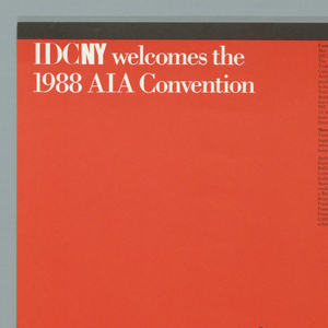 On an orange-red ground, three columns of black text in upper right. Title in white, upper left: IDCNY welcomes the / 1988 AIA Convention. Below, a jumbled group of black and white letters: IDCNY AIA 88.
