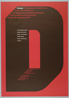 On red ground, a large black letter 'D' with text in white and red: Design-Formgebung fur jedermann. / Typen und Prototypen. / Ausstellung in Kunstgewerbemuseum / Zurich, Museum fur Gestaltung / 16. Juni-18. September 1983 [additional information included].