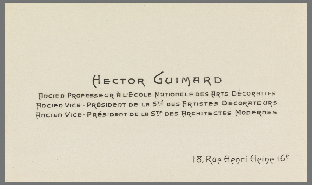 Business card printed with the name, professional affiliations, and address of the French architect, Hector Guimard. The text is in an Art Nouveau-style font. Name and affiliations at center justification; address at lower right corner.