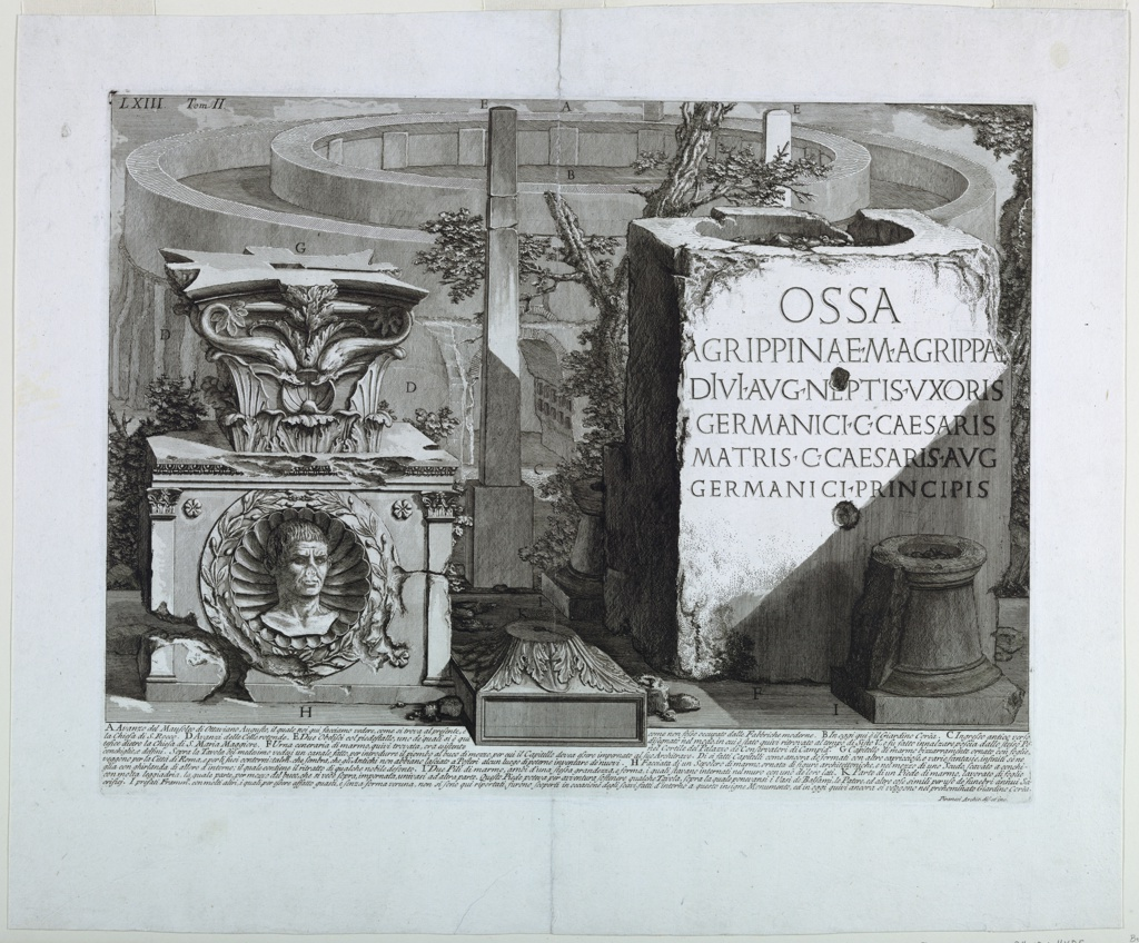 """Collection of architectural and sculptural fragmets.  A capitol on a carved socle, with an inset bust, an obelisk and a base bearing the inscription: """"OSSA / AGRIPPINAE .M. AGRIPPA..."""" A small tree between the obelisk and the base.  Behind, a large circular structure, at a different scale.  Below, eight line inscription.  Inscribed, lower right: Piranesi Archit. dis.et inc."""