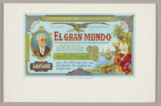 Polychrome interior cigar box label set in a white field. Design shows an eagle in flight over red letters: El Gran Mundo (The Great World). At left, a portrait; at right, a woman sits by the Havana harbor with a cornucopia of cigars at her feet. Behind is the lighthouse at Castillo del Morro and a ship. At center are four embossed gold medals.