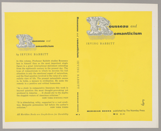 The bookjacket has a yellow background. The title, author and publisher are written vertically down the spine. On the back cover is the title, author and reviews of the book. On both covers, the title uses one large, fancy grey R for both words Rousseau and Romanticism. Produced for Meridian Press.