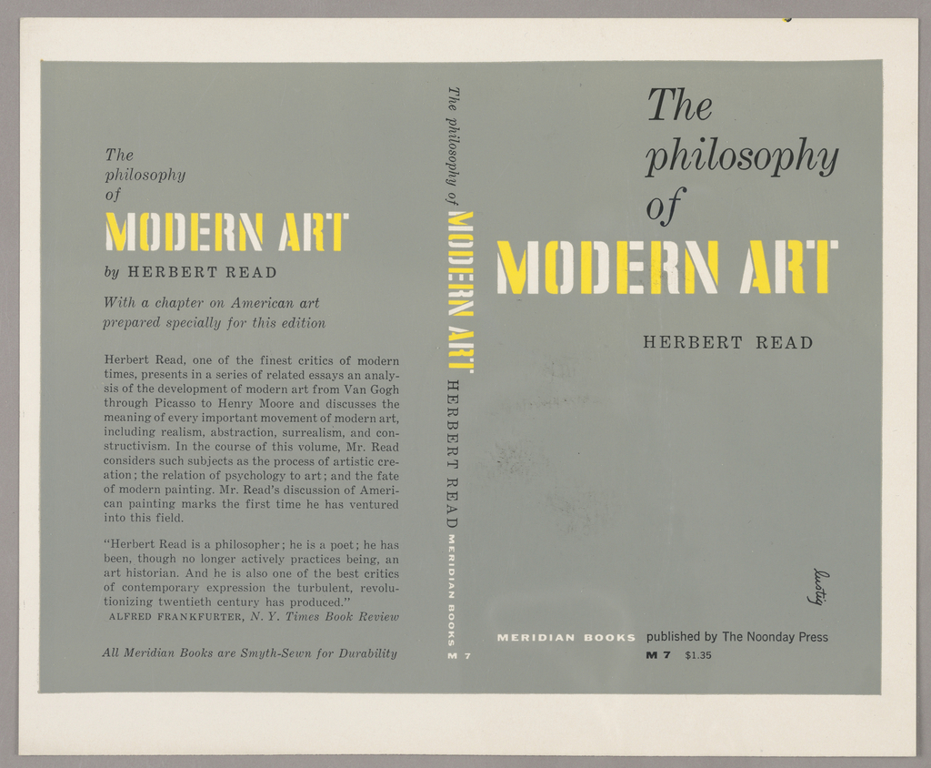 The bookjacket has a grey background. The title author and publisher are written vertically down the spine. On the back cover are the title, author's name, synopsis and review of the book. 'Modern Art' is written in alternating yellow and white letters. Produced for Meridian Press.