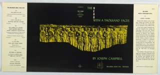 On black ground, a photograph of a stele depicting figures in a row. In green and white text, upper margin: THE / HERO / WITH A THOUSAND FACES; lower margin: BY JOSEPH CAMPBELL / BOLLINGEN SERIES XVII PANTHEON. On spine: J CAMPBELL / THE HERO / WITH A / THOUSAND / FACES.
