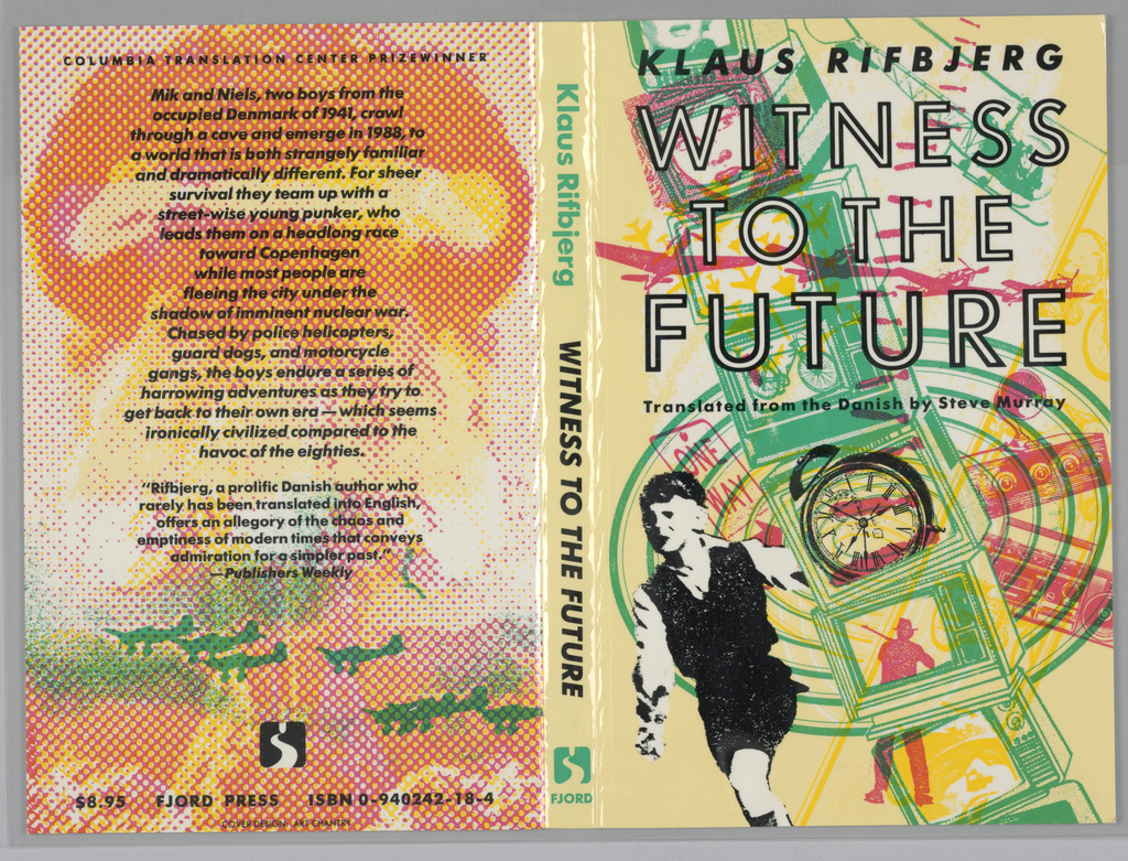 Book cover in multiple colors. Front cover: black and white text: KLAUS RIFBJERG / WITNESS / TO THE / FUTURE / Translated from the Danish by Steve Murray; a young boy running amidst a stack of green televisions, a man with a gun, street signs, etc. On back cover: text in black; a pixelated photograph of the atom bomb with silhouettes of planes flying by.