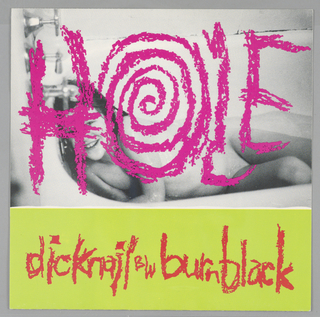 """Black and white photograph of a nude woman with """"HOLE"""" in pink written across it; below on a yellowish ground, written in red: dicknail BW burnblack."""
