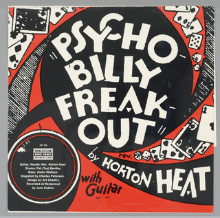 Black and white photograph of a man playing guitar; upper margin in orange with black text: The Rev. HORTON HEAT; Psychobilly Freakout / b/w / Baby You-Know-Who. SUB POP logo.