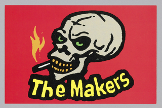 On red ground, an image of a smiling skull with a cigarette in mouth; below in yellow outlined in black: The Makers.