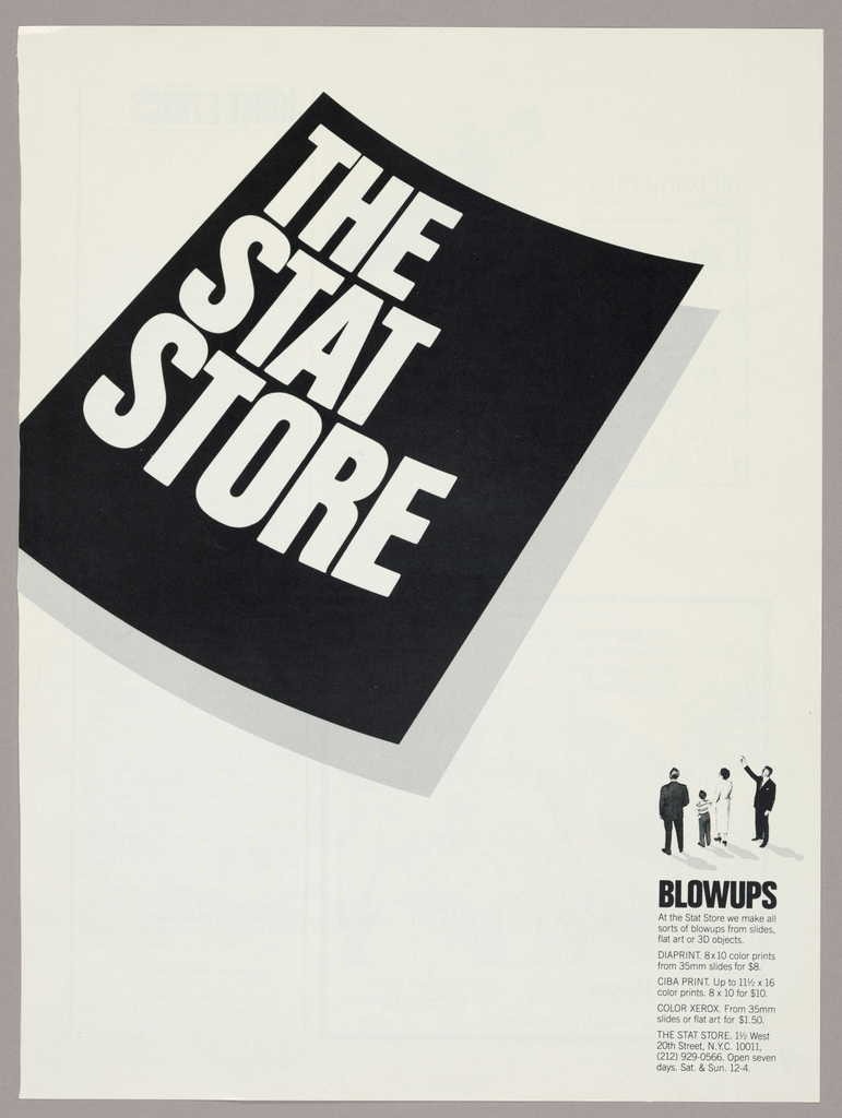 The client's logo is comprised of The/ Stat/ Store in bold sans serif type, imprinted in white on a diagonally (upper right to bottom left) positioned rectangular black field, concave on the upper and lower edges, with the lines of type emulating the curves. The rectangle is shadowed in gray on the right and at the bottom, as if a book's pages were being riffled. The bottom left-hand corner abuts and is cut off by the left edge of the page. In the bottom right-hand corner of the page, four figures are posed as if looking up at the logo: the right most, a man in three quarter view, raises his right arm and points toward the logo; next to him, from left to right, are rear, full length  views of a man, a boy and a woman. The men wear suits; the woman, a three quarter length dress and high heels; and the boy, slacks and a striped polo shirt. Gray shadows extend diagonally to the right below the figures. Underneath the group, Blowups, imprinted in bold black type, heads five sections of type, thirteen lines in all, about The Stat Store's services.