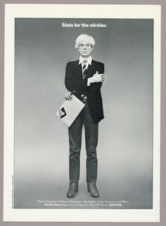 A full-length black and white photograph of the artist, Andy Warhol (1928-1987), is centered on the page on a gray-toned background outlined by a thin black border. The artist's eyes stare straight ahead through large-lens, possibly clear-rimmed glasses. His straight, white-wigged, choppy-style hair is brushed to the left, where it is longer than on the right. His lips are slightly parted and turned down at the corners. The effect of the overall expression is vacant, even stupefied. His right arm, elbow bent, is posed diagonally upward across the chest, ending in the fingers of his hand curved around the left arm. The left arm, underneath the right, is posed diagonally downward, also with elbow bent; here the curved fingers grasp a manila envelope by one corner. The envelope slants downward to the left and is imprinted with the client's logo: The/ Stat/ Store in bold white sans serif type on a diagonally placed rectangular black field with concave upper and lower edges; the lines of type emulate the curves.  The artist wears a white collared shirt under a black unbuttoned blazer. The shirt collar escapes the jacket and the shirt cuffs are partly visible. A striped tie, knotted but askew, ends just above the waistband of straight-legged jeans, baggy at the knees. The figure is posed with his legs straight but apart, ending in worn leather boots.   Just below the top of the page, centered above the image, Stats for the stickler is imprinted in white sans serif type. Two additional lines of type about The Stat Store are centered just above the lower edge of the page. The photographer, Benno Friedman; M&Co; and The Stat Store are credited in one line of type imprinted along the left-hand edge near the bottom.