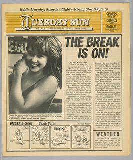 "The present object is one in a series of The Sun, a humorous tabloid newspaper published in Florida and marketed to college students on spring break in the Fort Lauderdale-Daytona Beach area. The publication's motto, Take This News and Love it, imprinted on page one underneath the edition title, establishes the satirical thrust of the paper. The design format comprises photographs of the vacationing subjects and their activities; beach-themed cartoons, such as Digger & Lunk Beach Bozos; articles about entertainers popular among the targeted readers; Dear Abby, a nationally syndicated advice column by Abigail Van Buren; and Camel cigarette advertisements.  On the first page, an above-the waist photograph of a smiling girl in a bathing suit is captioned: Flexing the most graceful arm in Volusia County, Kellie Kerscher of/ Waukegan, Ill. winds up for a big finish to her rendition of ""I Got to Be Me""/ in the Outdoor-Crooning-Against-the-Clock Contest."