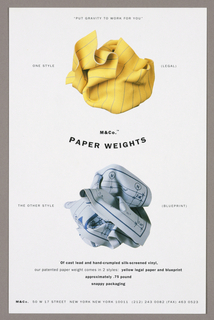 "1993-151-204a - Promotion card for two M&Co paperweight objects: The design features color photographic illustrations of two paperweights, accompanied by explanatory copy. ""Put Gravity to Work for You"" in small sans serif style capitals is centered just below the top edge. The yellow, blue striped paperweight, duplicating a crumpled piece of legal paper, is pictured immediately below; One Style appears on the left and (legal) on the right, both in the same type as the line above. Centered below the image in small dark capitals is M&Co (TM) and in a curved format immediately below, Paper Weights is imprinted in larger dark capitals. Below that, aligned with the upper illustration, is a second paperweight image, representing a crumpled blueprint; The Other Style is imprinted on the left and (Blueprint) on the right. Four lines of copy, center justified, appear below. M&Co, followed by address and telephone information, is imprinted across just above the bottom edge.  1993-151-204b - Promotion card for M&Co Christmas gift, A Mystery: The design is composed of photographic color illustrations of the components of the object, accompanied by explanatory copy. The dark green, black-bound cover is pictured in the top half on the right and the box and its enclosed items, across the lower half. The remaining space, to the left of the cover, is headed A Mystery, imprinted in bold black capitals in a curved format, followed by thirteen lines of center-justified copy. Three additional lines of copy in small capitals are placed above and below the cover and below the box, on the right. M&Co, followed by address and telephone information, is imprinted across just above the bottom edge.  1993-151-204c - Promotion card for M&Co wall clocks: Photographic illustrations of four wall clock models are placed to the right of center from top to bottom. On the right, each is identified by name in small, bold sans serif type, followed underneath by a tagline, in small capitals. On the left, centered, Wall Clocks is imprinted in a curved format, followed underneath by M&Co and eleven lines of copy in a mix of small bold and light type, center-justified. M&Co, followed by address and telephone information, is imprinted across just above the bottom edge."