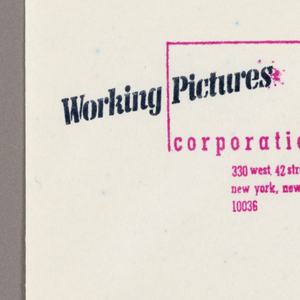 1993-151-232a - The design is reproduced from stencilled and stamped originals. Three sides of a rectangle in outline form, the horizontal top and vertical sides, is imprinted in red, and centered, near the top of the page. In place of the bottom line, corporation is imprinted in lower case type, also in red, followed beneath by the address, imprinted on three lines. Intersecting the rectangle, the name of the corporation, Working Pictures, on the left, and the telephone number, on the right, are imprinted on the diagonal in black. The two clients' names are imprinted in small lower case letters, one in the upper left and one in the upper right hand corner.  1993-151-232b - The central letterhead design is reproduced in the upper left hand corner.