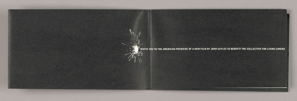 One sheet of coated paper is folded in half horizontally and quarters vertically. Recto: On black coated paper, the design scheme is repeated several times: a starburst, in white, is accompanied by one line of small, uppercase, sans serif type, also white, positioned immediately to the right of the starburst's center. Details of the film benefit event comprise the type. Front: the starburst is centered at the left edge.  Pages two and three: the starburst is centered just to the left of the fold. Pages four and five are blank. Pages six and seven: The starburst appears to the right of center on page six. Page eight: Design M&Co is centered just above the bottom edge. Verso: In tones of gray, a small town railroad depot is situated opposite a row of storefronts placed on the right. The film title, Matewan, in bold black serif style type, spans the horizontal fold located between the second and third vertical folds,