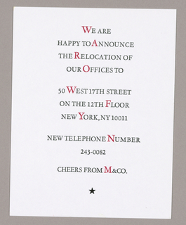 On a matte white card, ten lines beginning We are/ happy to announce/ the relocatiion of/ our offices to, in upper case serif style type, are imprinted, centered. Red ink interrupts black in one letter per line, except in the penultimate line listing the telephone number. The message concludes Cheers from M&Co, under which an icon of a star is centered.