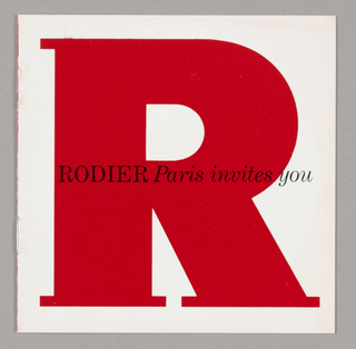 The design format features an eight page booklet in a red, white and black color scheme on glossy paper. Throughout the object, the letters of the store name, Rodier, occupy the full page and are imprinted in a geometric serif style type.  Page #1 (cover) - The letter R is in red on a white background. One line of type, Rodier (in serif style capitals), followed by Paris invites you (in italics) is imprinted across the center. Page #2 - The letter O is in white on a red background. Five lines of italicized type, margins irregular, are superimposed. Page #3 - A photograph on a black background of a woman's manicured left hand from below the wrist extends across from the right edge. The ring finger, showing a diamond band, and the two fingers on either side rest on the base and stem of a liquid-filled cocktail glass; the fourth finger is just under the bowl; and the thumb is not visible. One line of italicized red type is imprinted across the center. Page #4 - The letter D is in black on a white background; one line of italicized red type is imprinted across the center. Page #5 - The letter I is in red, superimposed on a photograph of gears in tones of black, white and gray. One line of italicized type is imprinted in white in the center of the letter. Page #6 - The letter E is in red on a white background. One line of italicized black type is imprinted across the center. Page #7 - A photographic view of midtown Manhattan buildings, taken from above and prominently featuring 575 Fifth Avenue, comprises the background. One line of red italicized type is imprinted across the center. Page #8 - The letter R is in black on a red background; one line of italicized white type is imprinted across the center; and two names are imprinted below, in smaller type, within the stem of the R.