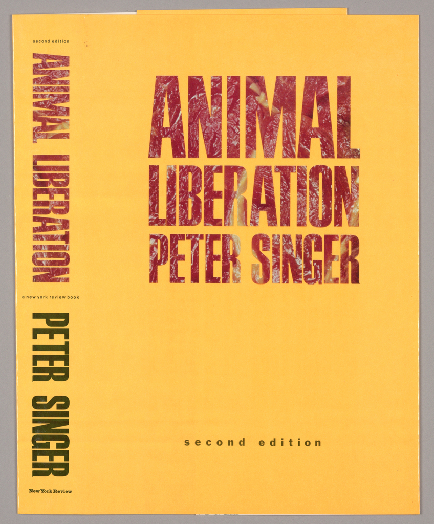 The jacket background is glossy orange paper. Recto: the book title, Animal Liberation, is imprinted on two lines, margins justified, in sans serif type in a botanical pattern in dark red tones with beige highlights. The author's name, in the same pattern but in slightly smaller font size, appears directly underneath on a third line. In the lower half, not far from the bottom edge, second edition is imprinted in small, black lower case type. Verso: In the same type as on the recto, but in black: The Modern, in large size type, is followed by one long paragraph of copy in gradually decreasing font size, ending at center page; the font changes from upper case to upper and lower mid-paragraph. The remainder of the page displays testimonials. Spine: Book title, in the botanical pattern, and author's name, in black, are imprinted sideways. Three lines of miniscule black type, imprinted horizontally near the top edge, in the center and near the bottom edge complete the design.