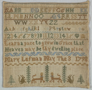 Multiple bands of alphabets and numerals separated by narrow cross borders, followed by a verse and inscription. At the bottom are trees, squirrels and deer.  The verse reads:  Learn a pace to grow in grace that Heaven may be thy dwelling place   Mary Lufman, May the 3 1798