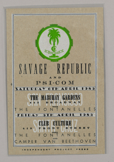 Vertical format print announcement advertising two 1985 concerts. Silver and white border with black dots. At top center, Savage Republic logo in green and silver: a tambourine with a palm tree within. At the center of the palm tree's trunk, a moon and star. Below, a banner with the name of the band. Below logo, printed text in black and white describing the events and locations.