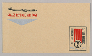 """Horizontal format brown envelope. At upper left, an airplane depicted in profile with printed text below"""" """"SAVAGE REPUBLIC AIR POST,"""" associating the envelope with the post-punk band Savage Republic. Below, a silver triangle pointing down. At lower right, vertical rectangle with double black border. At lower center of the rectangle, a black circle with the silhouette of a palm tree within. Above the circle, four vertical red stripes, the band's name printed in black to the left and right, both sets of text oriented towards the center. Below the circle, in silver, printed text identifying the monetary value of this simulated postage stamp. Verso: at upper center, a black print of a building. Superimposed text in silver identifies company name and address."""