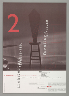 "Print/poster, Poster for ""Architecture Represented, Rurniture Realized"" Exhibition, 2AES, Art and Architecture Exhibition Space, San Francisco, 1992"