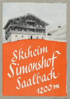 Brochure, Skiheim Simonshof Saalbach 1200m/ Das Simonshaus