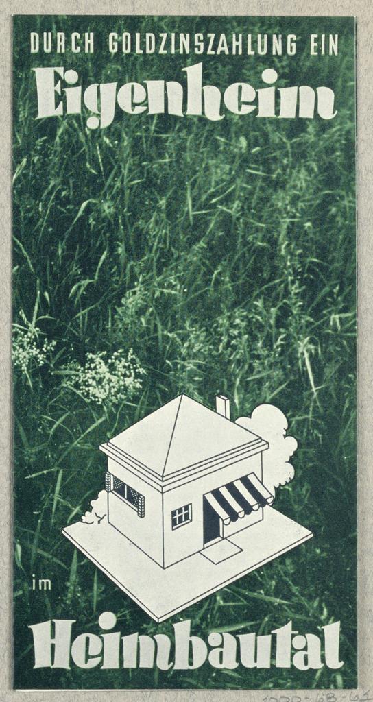 Brochure, Eigenheim im Heimbautal [A Private Home in Heimbautal]