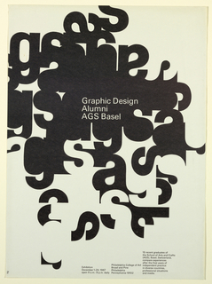 "Poster for an exhibition of graphic design by alumni of AGS Basel. A cluster of the letters G, S, A in black and contrasted as negative space (lower case) form the primary elements of the design, joined together in varying levels of legibility and at angles to one another with most density at center, against which ""Graphic Design/ Alumni/ AGS Basel"" is set in white. Additional information lower right."