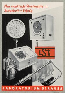 Brochure, Nur exakteste Dosimetrie=Sicherheit + Erfolg, Laboratorium Strauss