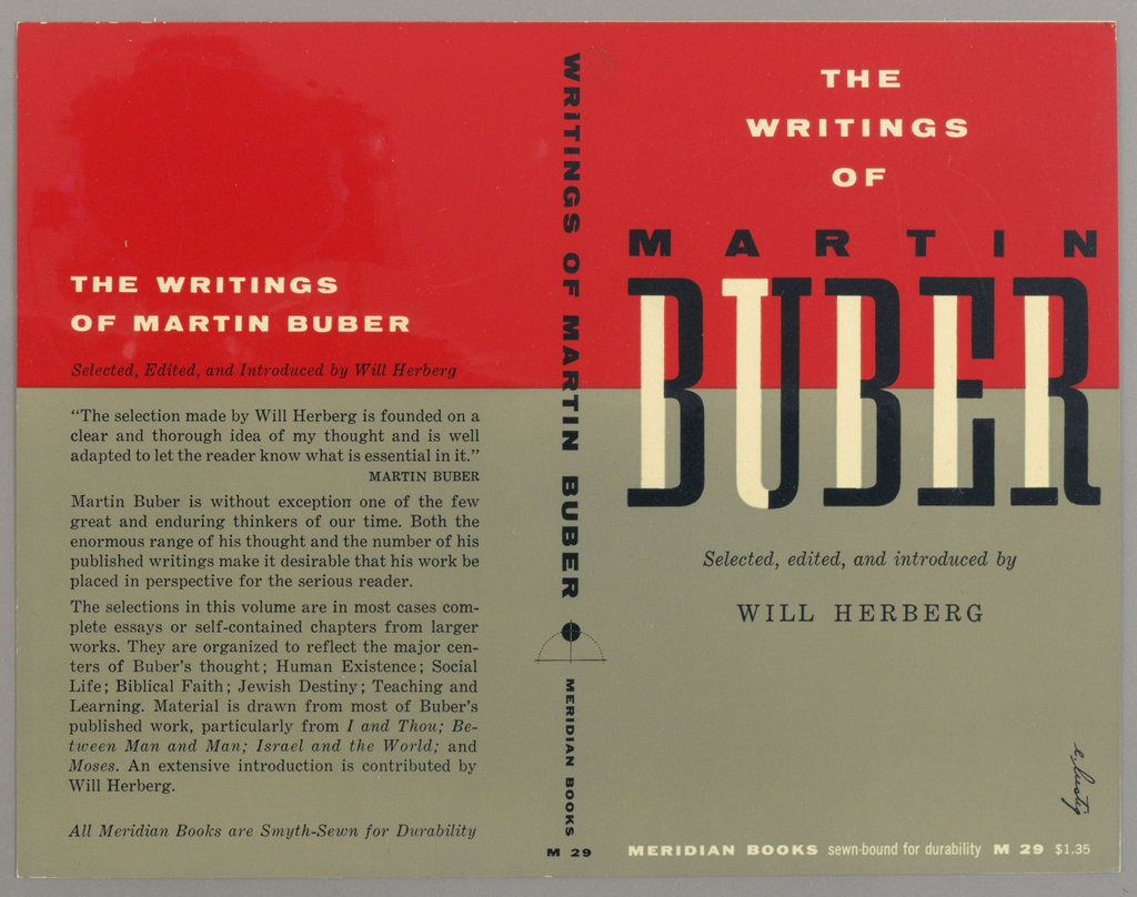"""Cover design for """"The Writings of Martin Buber,"""" selected, edited, and introduced by Will Herberg. Half red and half gray ground, black and white text, the word """"BUBER"""" in special black and white typography. Printed text description at back cover in black."""