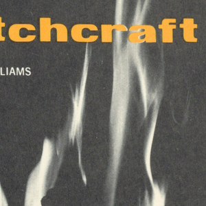 """Book cover for """"Witchcraft"""" by Charles Williams. Front cover, in black, features a burning """"W"""" in white, the title printed in yellow-orange along the top of the cover.  Back cover features black and yellow-orange text on white background with an excerpt of the book's preface."""