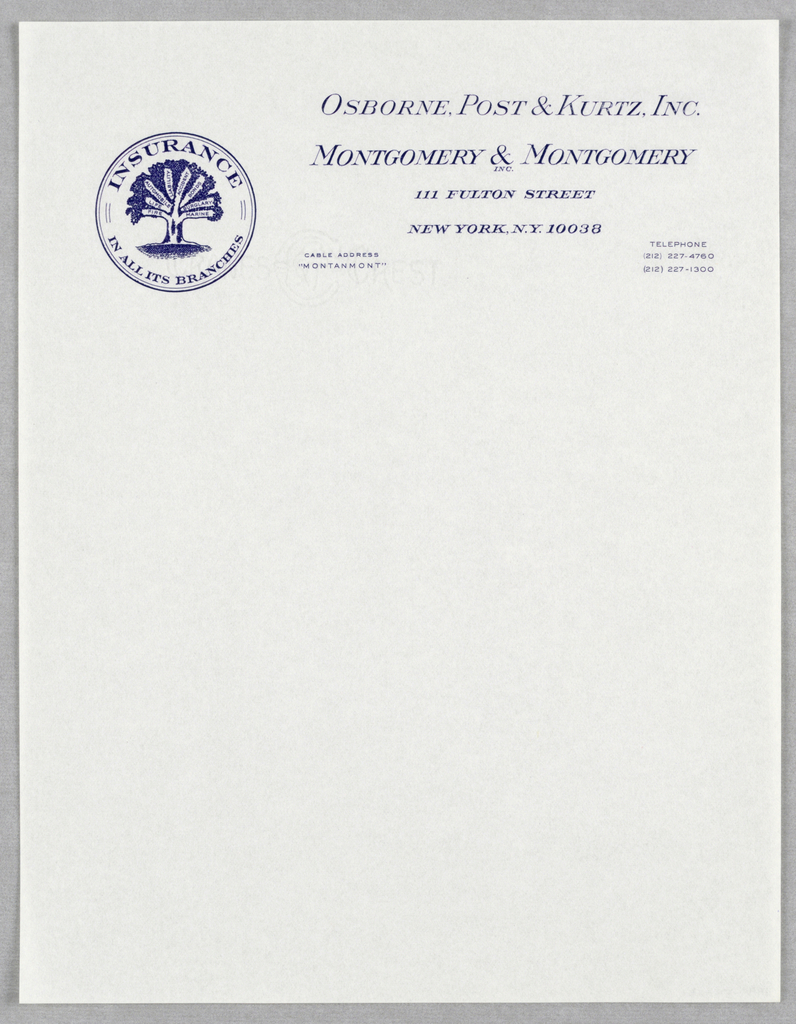 Company name and address across top of sheet in blue raised ink: Osbourne, Post & Kurtz, Inc./Montgomery & Montgomery/ 111 Fulton Street / New York, N.Y. 10038.  At upper left is insurance company  logo: Tree in circle with text on branches as follows: Insurance/ in all its branches/ Fire/Life/Automobile/Liability/ Accident/ Bonds /Burglary/ Marine.