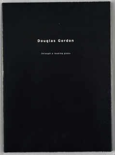 Poster, Exhibition Poster: Douglas Gordon: through a looking glass, Gagosian Gallery, 1999