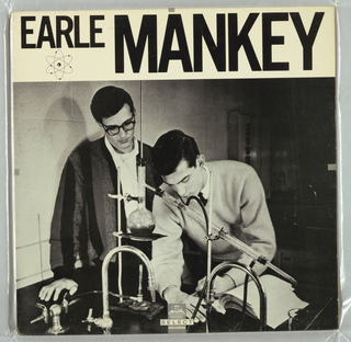 Recto: A wide horizontal band is at top, showing Earle Mankey imprinted in capital letters, with Mankey larger than Earle. Directly beneath Earle is  a design in black outline of three intersecting ovals, a centered ball, and six scattered smaller balls. An image of two men and chemical laboratory equipment occupies the remaining space; one man is writing  in a laboratory notebook while the other looks on. Verso: Earle Mankey is imprinted in black in small capital letters on a horizontal grey band at top. The song titles are listed underneath each other from top to bottom on the left. A larger version of the oval-and-balls design is repeated on the right in the upper half and music and design production details appear underneath it.