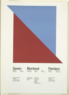 "Poster promoting exhibition ""Seven Montreal Painters"" at the Hayden Gallery, Massachussettes Institute of Technology (MIT) in Cambridge, Massachussettes."
