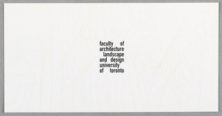 "Post card for Faculty of Architecture Landscape and Design at University of Toronto. Recto: Computer generated random line designs across entire card in off white.  Imprinted at center, ""faculty of/ architecture/ landscape/ and design/ university/ of toronto"" (in black). Verso: On white background, imprinted on top left, ""Computer-generated typographic exploration of the new identity for the Faculty of/ Architecture, Landscape, and Design, University of Toronto by Bruce Mau Design, Inc"" (in black). Imprinted on top right, ""al&d"" (logo in vertical orientation) in black bold with address and telephone number imprinted along side of ""al&d"". ""230 College Street/ Toronto, Ontario M5T 1R2/ T 416 978 5038 F 416 971 2094/ www.fald.utoronto.ca"" (in black).  At center, in vertical orientation dividing left and right, ""© 1998 FACULTY OF ARCHITECTURE, LANDSCAPE, AND DESIGN, UNIVERSITY OF TORONTO"" (in black)."