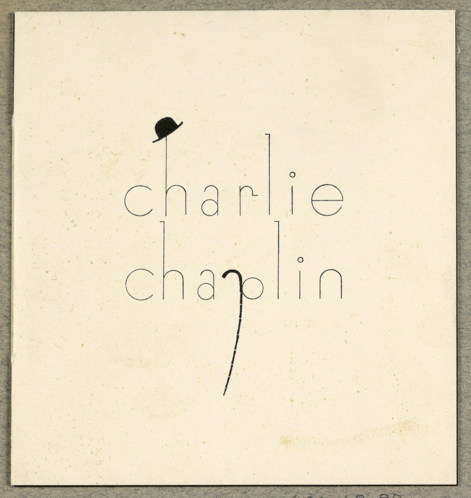 """""""charlie chaplin"""" printed in san-serif type on front of invitation card. Chaplin's characteristic bowler hat hangs from the ascender of an """"h"""" and his cane forms the descender of the """"p"""""""