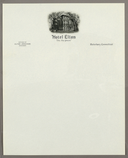 Letterhead Stationery, Hotel Elton, Waterbury, C