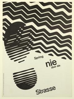 Poster, Spring nie über die Strasse, 1970s