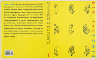 """Front and back book jacket for  """"Digital Fonts. """" On yellow  background, arranged in three rows of three, nine  three-dimensional geometric images of numbers from 1 to 9, delineated in black outline. Title """"Digital Fonts,"""" in orange and blue, runs vertically along right edge of cover. Imprinted vertically on spine of book jacket: """"Graphis Digital Fonts"""" (in black) and """"1"""" (in orange).  Text on back cover."""