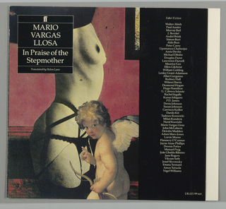 Front cover, black and yellow dot- screened image of female torso, semi- nude from waist to mid- thigh, wearing black garters and underwear on red ground with superimposed painted image of winged cherub looking at viewer with bow and arrows in left hand and right index finger pointing outward. Upper left of front cover, square black field with Faber and Faber logo above and author and title below, all in white. Back cover, vertical rectangular field in white with black ground with Faber and Faber logo above seperated by white line from white text describing book and author. Upper right outside of box, black and white photograph of author, title and publisher's logo in  white.