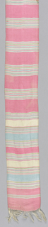 Narrow sash or belt of vertically ribbed silk plain cloth. Pink ground with horizontal stripes of blue, yellow and white. Ends have short fringe formed by warp ends.