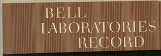 On a cocoa brown background, cream-colored, razor-thin vertical lines are placed at varying intervals in a pattern which repeats several times from left to right edge. Bell/ Laboratories/ Record, in the same cream color, is imprinted in serif-style capitals, with the left and right margins unjustified.  The present object is the major component of a unit formed with 1956-47-84-ii.
