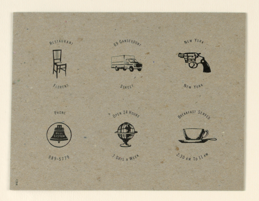 Recto: Icons, randomly chosen from a New York City Yellow Pages telephone book, are evenly spaced and imprinted in black on two horizontal lines. A chair, truck and revolver appear on the top line and a Bell System bell, globe and cup, saucer and spoon setup on the bottom. Each icon is flanked above and below by lines of curved type in capital letters indicating information about the restaurant. Verso: Blank