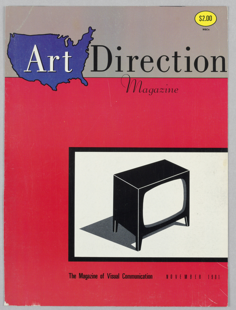The magazine name, Art Direction, is imprinted in a serif type on a taupe band comprising the top quarter of the page. Art, in black-outlined white letters, is superimposed on a black-outlined, solid-colored purple map of the United States, which slightly overlaps the lower section, colored red. Next to Art is Direction, in black. A thin black line separates the taupe band from the red section. Magazine, in scripted letters, is imprinted just below the black line in the right half of the page. Occupying most of the lower half of the page, aligned with the t in Art and extending to the right hand edge, is a white rectangle framed thickly in black. A diagonal image of a black television console on legs, shadowed on the left, its picture area blank, is centered within the frame. The Magazine of Visual Communication, followed by November 1981, is imprinted below the frame. In the top right hand corner, the magazine price is imprinted within a black-outlined orange-yellow oval, below which M&Co appears.