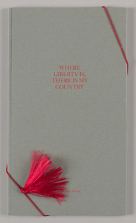 The three-part promotional souvenir of Liberty Place, a Philadelphia real estate development project of Rouse & Associates, consists of a brochure and insert combined in a folder; the whole is bound diagonally by a removable silky, elasticized, tasseled cord in red. The folder, of heavy dark taupe-on-taupe patterned stock, is composed of three sections: front cover, center panel with rounded top and bottom flaps, and back cover. Front cover: In the top half, centered, four words in Latin, Ubi/ Libertas/ Ibi/ Patria are imprinted in small serif-style red capitals.  Back cover: The English translation, Where/ Liberty Is/ There is My/ Country appears in identical position, typeface and color as the phrase on the front. James Otis, the author of the quotation, is cited in smaller type, centered, about one inch from the lower edge of the page. The brochure consists of a thirteen page (unpaginated) booklet of off-white stock inserted into a cover, of beige stock, that has back and front flaps. The cover features a rectangle, pasted on in the center of the upper half; it is of ivory stock, with a double, thick-and-thin border in red. A/ Liberty/ Book. is imprinted within the border in the same style type as on the folder. A title page is followed by twelve pages of quotations, one per page, on the theme of liberty. A message in the upper half of an additional (concluding) page relates: This gift comes to you from the people at/ Rouse & Associates/ developers of/ Liberty Place/ in Philadelphia/. It has been prepared/ in an addition of 250 copies. This is number..; no number is given.  Imprinting throughout is on the recto pages only. The type is mostly sans-serif style and occasionally italicized and varies in the use of upper and lower case. While gray and red appear in many different combinations, the word liberty is always imprinted in red, and the author's name, centered on the page close to the lower edge, is always imprinted in gray.  Insert - On off-white stock in gray, Rouse & Associates is imprinted in capitals across the page near the upper edge and the headquarters address is in upper and lower case near the lower edge.