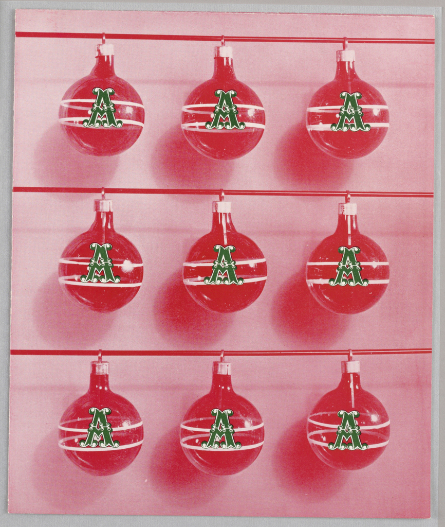 "Greeting ""card"" that unfolds into small poster: three rows of red ornaments, each with ""A"" printed inside each; single green ornament; and three mittened hands with one letter of the phrase"" Merry Christmas"" printed on small white balls between each finger of gloves."