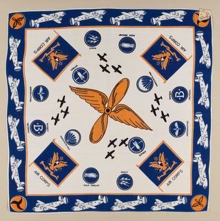 Square rayon handkerchief printed with blue, orange and black on cream. showing design of airplanes and Air Corps.  At center, a winged propeller surrounded by Air Corps Flags and the insignia of the specialists. Border of airplanes.